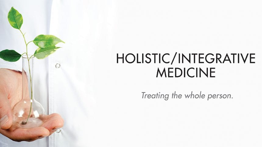 outstretched palm holding a young plant with the caption: HOLISTIC/INTEGRATIVE MEDICINE treating the whole body